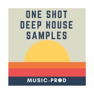 Deep House One Shots