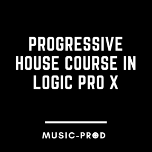 Logic Pro X Course – Progressive House Like Axwell & Ingrosso