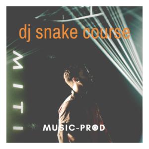 Logic Pro X Course: Dj Snake Style