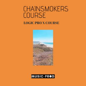Logic Pro X Music Production Course: Chainsmokers Style