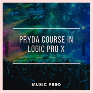 Logic Pro X Music Production Course: Pryda Style