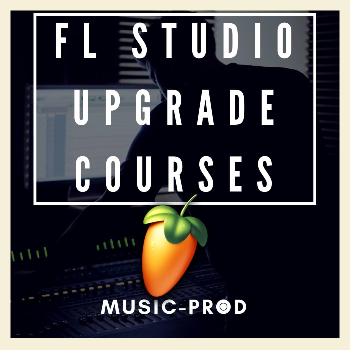 FL Studio: Upgrade Courses