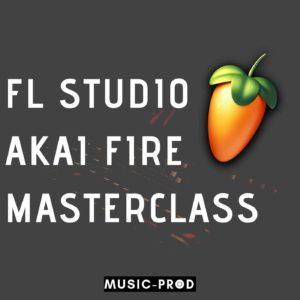 FL Studio: Akai Fire Course