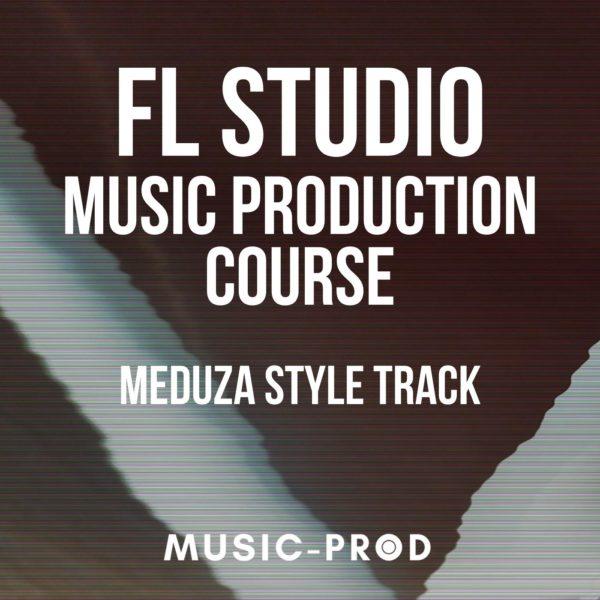 fl-studio-20-music-production-course-meduza-style